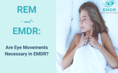 REM and EMDR: Are Eye Movements Necessary in EMDR?